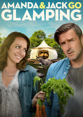 Amanda and Jack Go Glamping on Netflix Canada