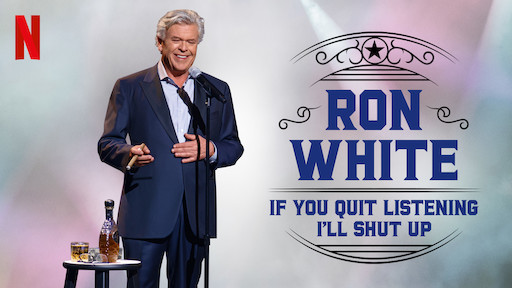 Ron White: If You Quit Listening, I'll Shut Up
