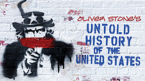 Oliver Stone's Untold History of the United States