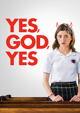 Search netflix Yes, God, Yes