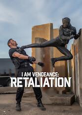 Search netflix I Am Vengeance: Retaliation