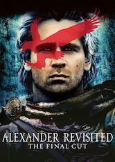 Search netflix Alexander Revisited: The Final Cut
