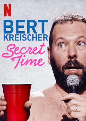 Bert Kreischer: Secret Time