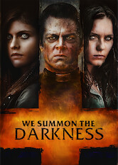 Search netflix We Summon the Darkness