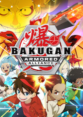 Search netflix Bakugan: Armored Alliance